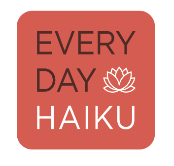 Every Day Haiku